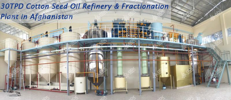 cotton seed oil refinery and fractionation plant project in Afghanistan
